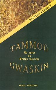 Jean-Yves Plourin - Tammoù Gwaskin - Au coeur du breton légitime.