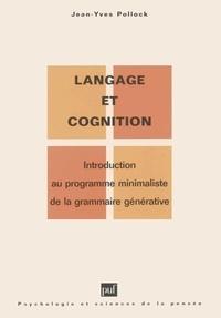 Jean-Yves Pollock - Langage et cognition - Introduction au programme minimaliste de la grammaire générative.