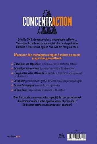 ConcentrACTION. Améliorez votre attention dans un monde hyper connecté