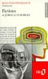 Jean-Yves Pouilloux - Fictions de Jorge Luis Borges.