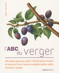 Jean-Yves Prat - L'abc du verger.