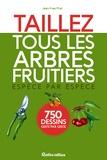 Jean-Yves Prat - Taillez tous les arbres fruitiers.