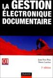 Jean-Yves Prax et Simon Larcher - La Gestion électronique documentaire.