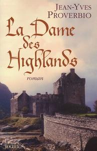 Jean-Yves Proverbio - La dame des Highlands.