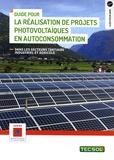 Jean-Yves Quinette - Guide pour la réalisation de projets photovoltaïques en autoconsommation.