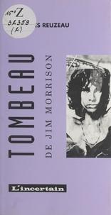 Jean-Yves Reuzeau - Tombeau de Jim Morrison.