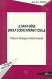 Jean-Yves Rouxel - Le Saint-Siège sur la scène internationale.