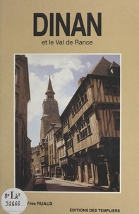 Jean-Yves Ruaux et Léonard de Selva - Dinan et le val de Rance.