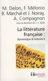 Jean-Yves Tadié - La littérature française : dynamique & histoire - Tome 2.