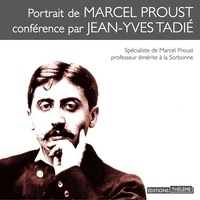 Jean-Yves Tadié - Portrait de Marcel Proust.
