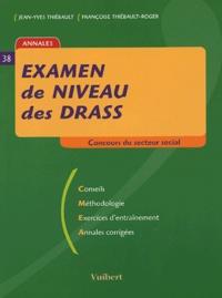 Jean-Yves Thiébault et Françoise Thiébault-Roger - Examen de niveau des DRASS.