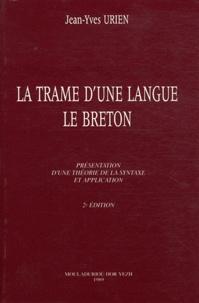 Jean-Yves Urien - La trame d'une langue - Le breton.