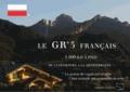 Jean-Yves Valesmes - Le GR 5 français du Luxembourg à Nice.