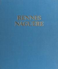 Jean-Yves Veillard - Rennes naguère : 1850-1939.