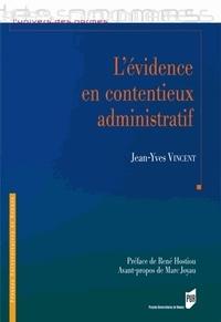 Jean-Yves Vincent - L'évidence en contentieux administratif.