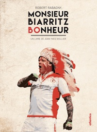 Robert Rabagny, Monsieur Biarritz bonheur.pdf