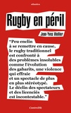 Jean-Yves Viollier - Rugby en péril.