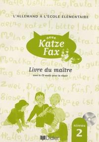 L'allemand à l'école élémentaire Neue Katze Fax niveau 2- Livre du maître - Jean Zehnacker  