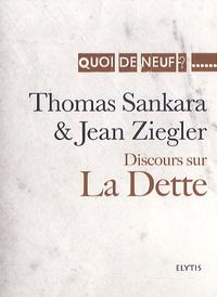 Jean Ziegler et Thomas Sankara - Discours sur la dette.