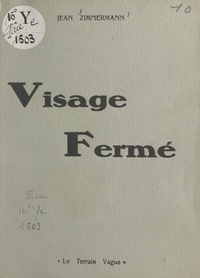 Jean Zimmermann - Visage fermé.