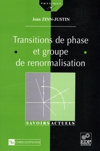 Jean Zinn-Justin - Transition de phase et groupe de renormalisation.