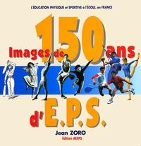 Jean Zoro - Images de 150 ans d'EPS.