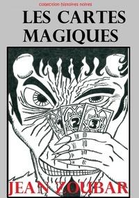 Jean Zoubar - Les cartes magiques.