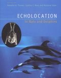 Jeanette-A Thomas et Cynthia Moss - Echolocation in Bats and Dolphins.