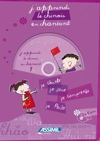 Jeanette Loric - J'apprends le chinois en chantant - Je chante, je joue, je comprends, je parle. 1 CD audio