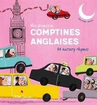 Jeanette Loric et Magali Le Huche - Mes premières comptines anglaises. 1 CD audio