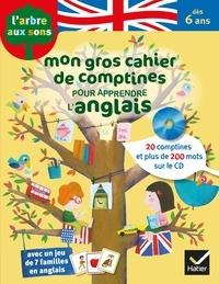 Jeanette Loric - Mon gros cahier de comptines pour apprendre l'anglais.