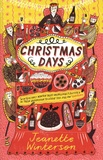 Jeanette Winterson - Christmas Days - 12 Stories and 12 Feasts for 12 Days.