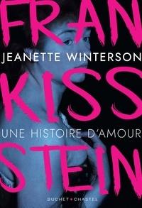 Jeanette Winterson - FranKISSstein - Une histoire d'amour.