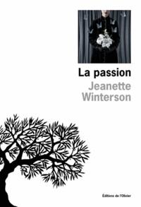 Jeanette Winterson - La passion.