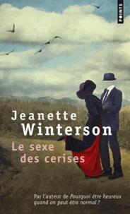 Jeanette Winterson - Le sexe des cerises.