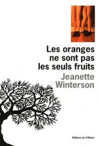 Jeanette Winterson - Les oranges ne sont pas les seuls fruits.