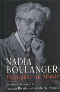 Jeanice Brooks et Kimberly Francis - Nadia Boulanger: Thoughts on Music.