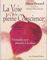 Jeanie Seward - La voie de la pleine conscience.
