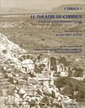 Jeanine Abdul Massih - Cyrrhus - Volume 1, Le théâtre de Cyrrhus d'après les archives d'Edmond Frézouls.