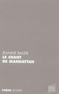 Jeanine Baude - Le Chant de Manhattan - Suivi de Piano Words.