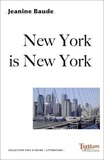 Jeanine Baude - New York is New York.