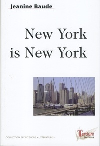 Jeanine Baude - New York is New York.