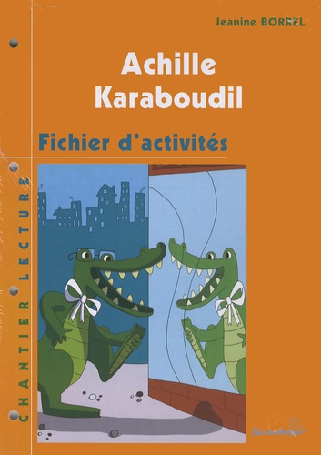 Jeanine Borrel - Achille Karaboudil - Fichier d'activités.