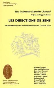 Jeanine Chamond - Les directions de sens - Phénoménologie et psychopathologie de l'espace vécu.