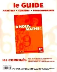 Jeanine Duverneuil et Yves Mole - A nous les maths ! CP, cycle 2, 2e année Classeur-guide - Livre du maître.