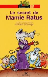 Jeanine Guion et Jean Guion - Le secret de Mamie Ratus.