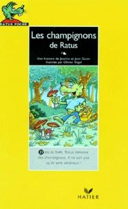 Jeanine Guion et Jean Guion - Les champignons de Ratus.