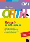 Jeanine Guion et Jean Guion - ORTH CM1 - Réussir en orthographe.