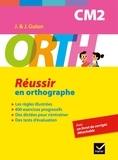 Jeanine Guion et Jean Guion - ORTH CM2 - Réussir en orthographe.