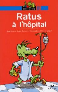 Jeanine Guion et Jean Guion - Ratus à l'hôpital.